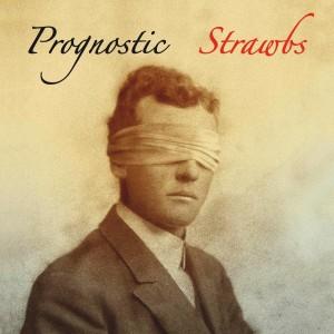 Strawbs-Prognostic